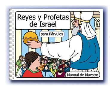 Reyes y Profetas de Israel