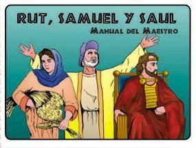 Rut, Samuel y Saul