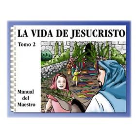 La Vida de Jesucristo, Tomo 2