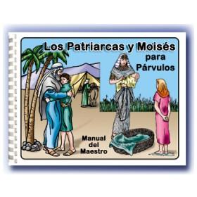 Los Patriarcas y Moises