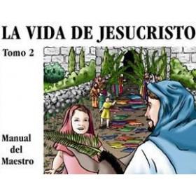 La Vida de Jesucristo Tomo 2